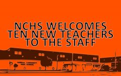 NCHS welcomes ten new teachers to the staff