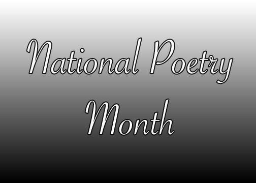 Celebrating National Poetry Month