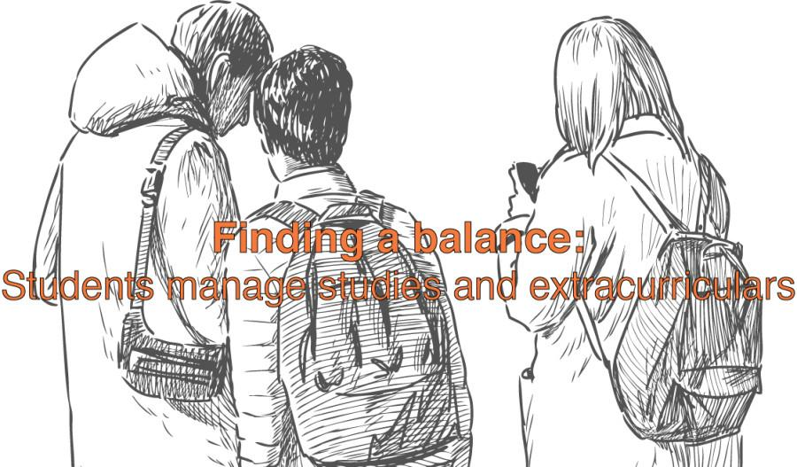 Finding a balance: Students manage studies, extracurriculars