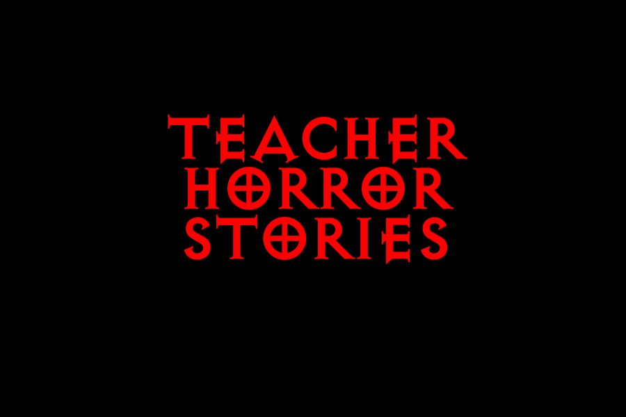 Teacher horror stories