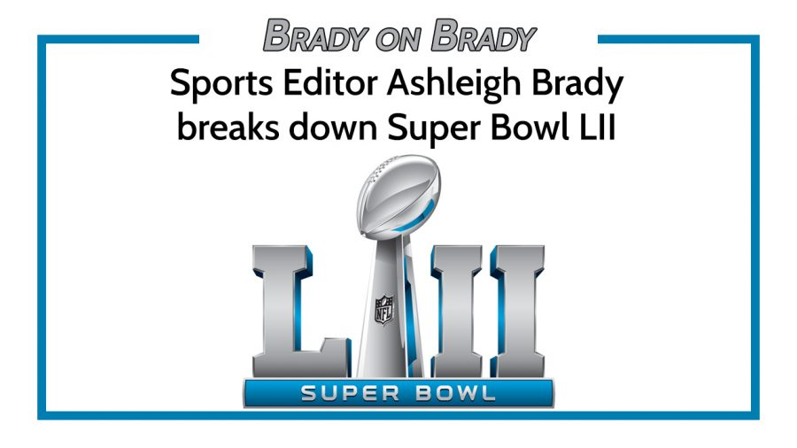 Breakdown of Super Bowl LII