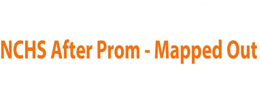 NCHS After Prom – Mapped Out