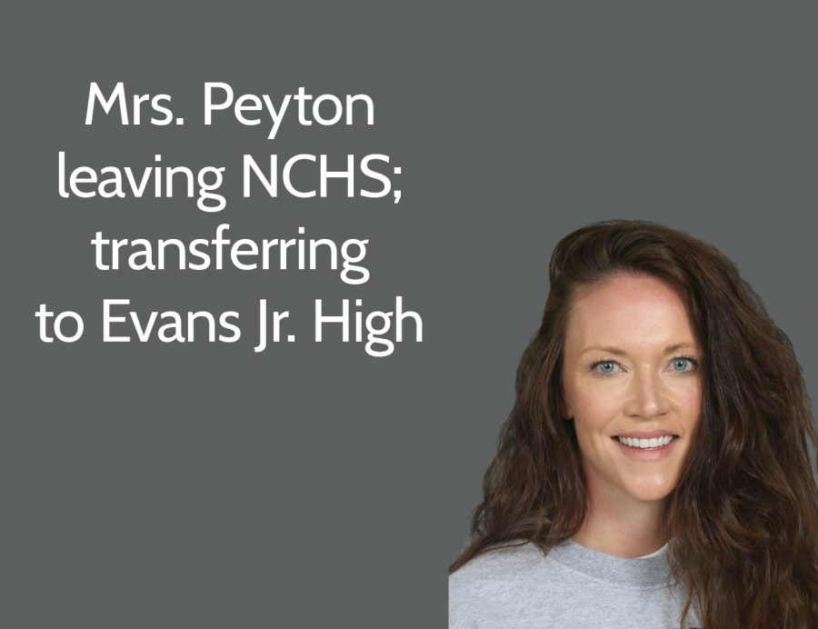 Mrs. Peyton leaving NCHS; transferring to Evans next year