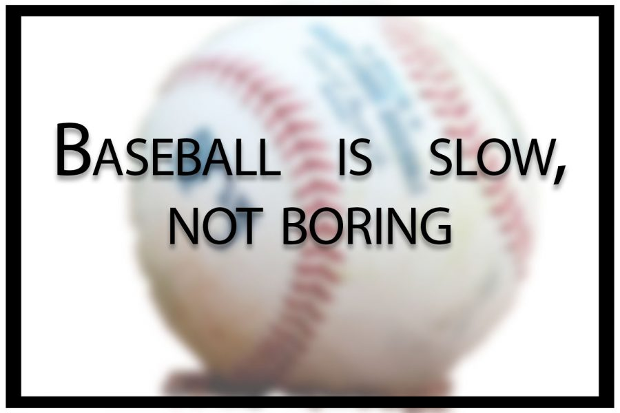 Baseball is slow, not boring