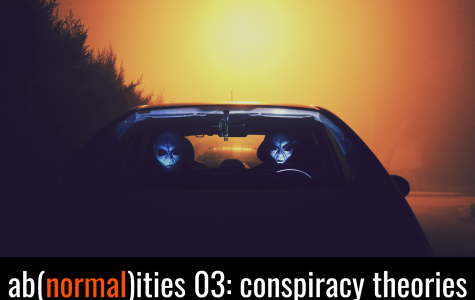 ab(normal)ities podcast episode 03: Conspiracy theories