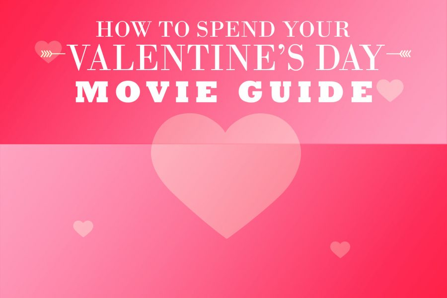 Movie Guide: How to spend your Valentine's Day
