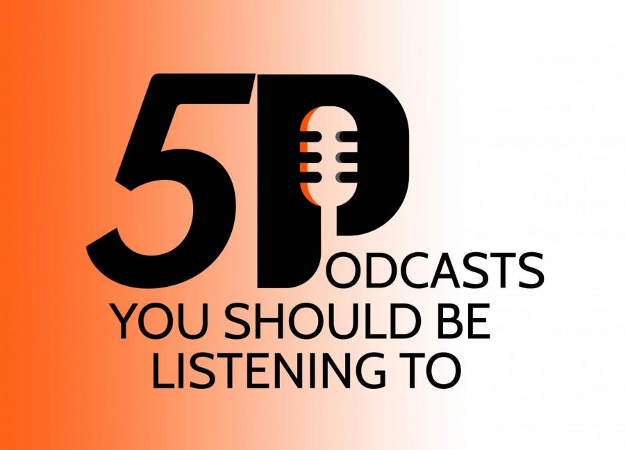 5 podcasts you should be listening to