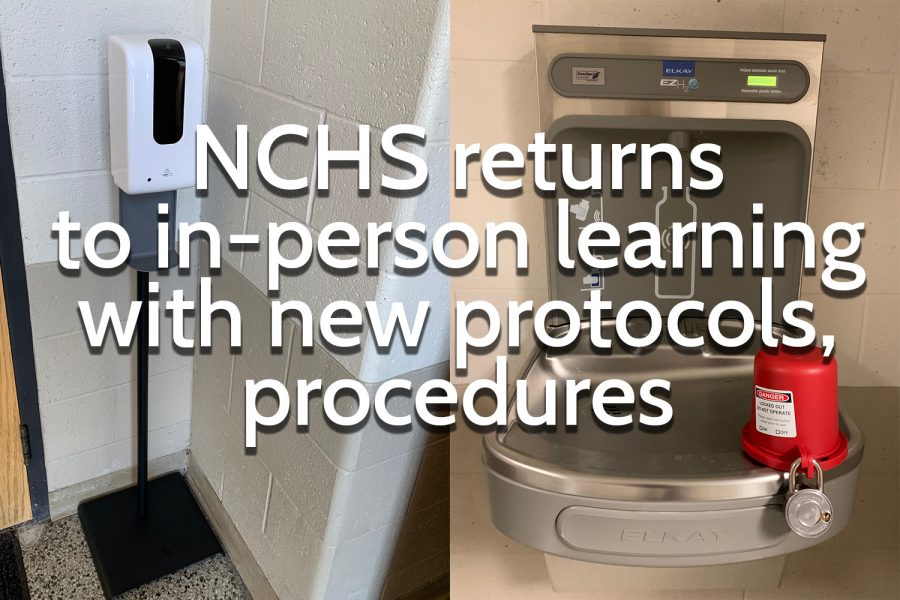 NCHS returns to in-person learning with new protocols, procedures