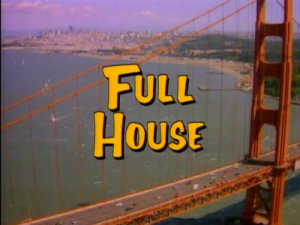 Whatever happened to predictability: 'Full House' offers reassurance and relief